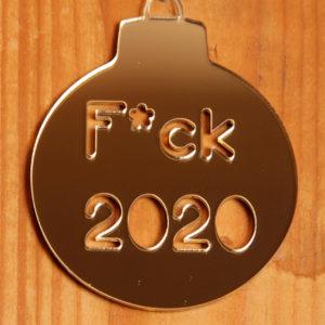 """juldekoration, hängare med text """"f*ck 2020* i akryl"""
